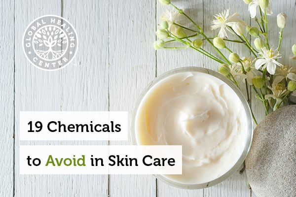 19 Chemicals To Avoid In Skin Care Organic Skin Care