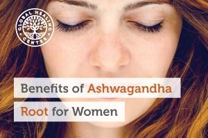 benefits-of-ashwagandha-root-for-women-300x200