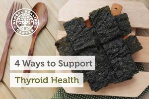 4-ways-to-support-thyroid-health-blog-300x200