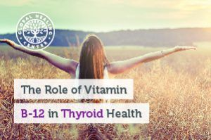 b-12-and-thyroid-blog-300x199