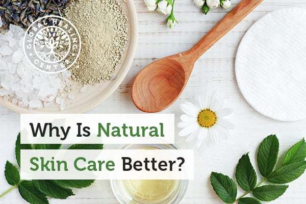 Why Is Natural Skin Care Better Dr Eddy Bettermann Md