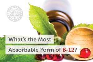 What_s-the-Most-Absorbable-Form-of-B-12_Blog-300x200